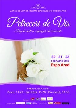 Targ de nunti: Petreceri de Vis Arad - 2015:Targ de nunti: Petreceri de Vis Arad - 2015, 20-22 februarie 2015 - Targ de nunta Expo Arad